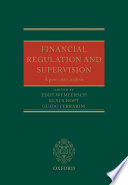 Financial Regulation and Supervision  A post crisis analysis