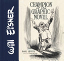 Will Eisner  Champion of the Graphic Novel