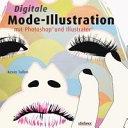 Digitale Mode-Illustration mit Photoshop und Illustrator