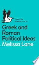 Book Greek and Roman Political Ideas