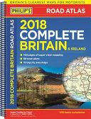 Philip's Complete Road Atlas Britain and Ireland 2018
