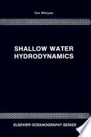 Shallow Water Hydrodynamics