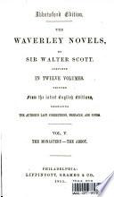 The Waverley Novels: Vol. V The Monastery - The Abbot