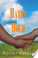 The Hands We Hold