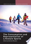 The Consumption and Representation of Lifestyle Sports
