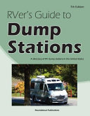 Rver s Guide to Dump Stations  A Directory of RV Dump Stations in the United States