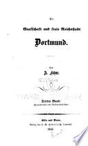 Die Grafschaft und freie Reichstadt Dortmund