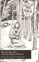 Russian Fairy Tales From The Skazki Of Polevoi