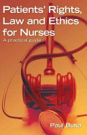 Patients' Rights, Law and Ethics for Nurses: A practical guide