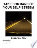 Take Command Of Your Self Esteem