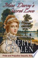 Miss Darcy s Secret Love