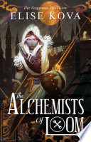 The Alchemists of Loom