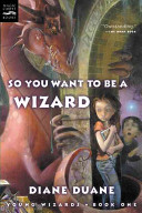 Ebook So You Want To Be A Wizard Epub Diane Duane Apps Read Mobile