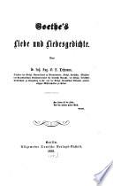 Goethe's Liebe und Liebesgedichte