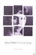 Sylvia Plath: A Critical Study