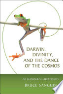 Darwin  Divinity  and the Dance of the Cosmos
