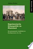 Napoleonische Elitenpolitik im Rheinland