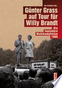 Günter Grass auf Tour für Willy Brandt
