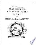 Vollstandiges Braunschweig L  neburgisches M  nz  und Medaillen Cabinet