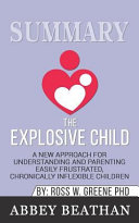 Summary  the Explosive Child