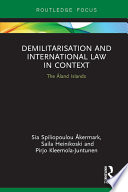 Demilitarization and International Law in Context
