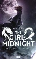 The Girl at Midnight - tome 1 : De plumes et de feu Explore Une Mythologie Aux Creatures Originales Loin Des