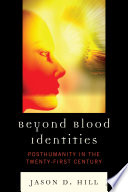 Beyond Blood Identities