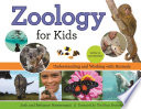 Zoology for Kids A Vibrant Introduction To Zoology That Also Provides