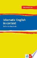 Idiomatic English in context