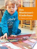 Das Montessori-Kinderhaus