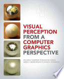 Ebook Visual Perception from a Computer Graphics Perspective Epub William Thompson,Roland Fleming,Sarah Creem-Regehr,Jeanine Kelly Stefanucci Apps Read Mobile