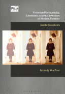 download ebook victorian photography, literature, and the invention of modern memory pdf epub