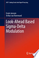 Look-Ahead Based Sigma-Delta Modulation Improve Upon The Existing Knowledge On