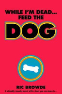 While I m Dead   Feed the Dog