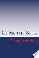 Curse the Bells