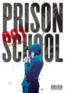 Prison School : boarding school for elite young women. but as...
