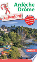 Guide du Routard Ard  che  Dr  me 2017 18