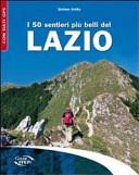I 50 sentieri pi   belli del Lazio