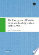 The Emergence of Finnish Book and Reading Culture in the 1700s Border Crossing Field Of Research Internationally
