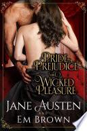 Pride  Prejudice   Wicked Pleasure