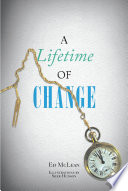 A Lifetime Of Change