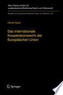 Das internationale Kooperationsrecht der Europäischen Union