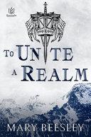 To Unite a Realm Book PDF