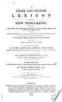 A Greek and English Lexicon to the New Testament ... Seventh edition, corrected. With a portrait
