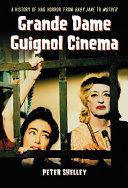 Grande Dame Guignol Cinema