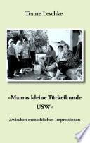 """""""Mamas kleine Türkeikunde USW"""""""