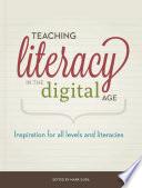 Teaching Literacy in the Digital Age