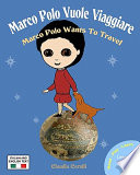 Marco Polo Vuole Viaggiare  Marco Polo Wants to Travel