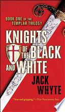 Templar Trilogy 01 Knights Of The Black And White Pdf/ePub eBook