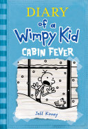 Cabin Fever (Diary of a Wimpy Kid #6) Book
